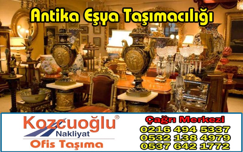 Antika Eşya Taşımacılığı - İstanbul Antika Eşya Taşıma Şirketi Garantili Sigortalı Taşıma