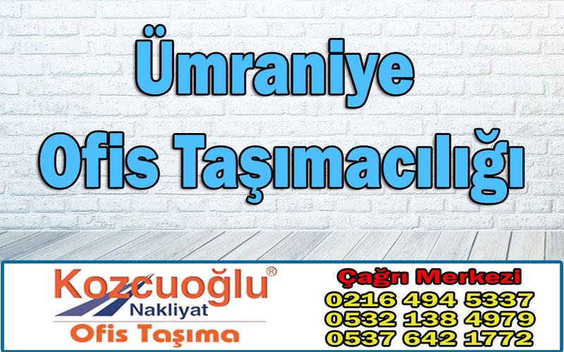 Ümraniye Ofis Taşımacılığı - Kozcuoğlu İstanbul Ümraniye Ofis Taşıma Firmaları