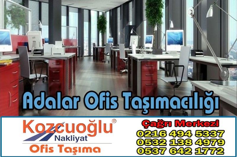 Adalar Ofis Taşımacılığı - Kozcuoğlu İstanbul Adalar Ofis Taşıma Firması